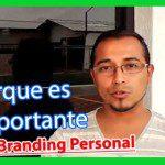 Porque es Importante el Branding Personal