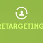 Que son las campañas de Retargeting y Como Funciona